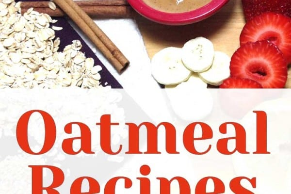Oatmeal Recipes for Breakfast